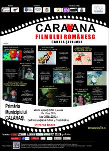 afis Caravana filmului romanesc la Calarasi 2018